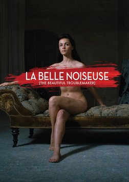 Beautiful Troublemaker - La Belle Noiseuse